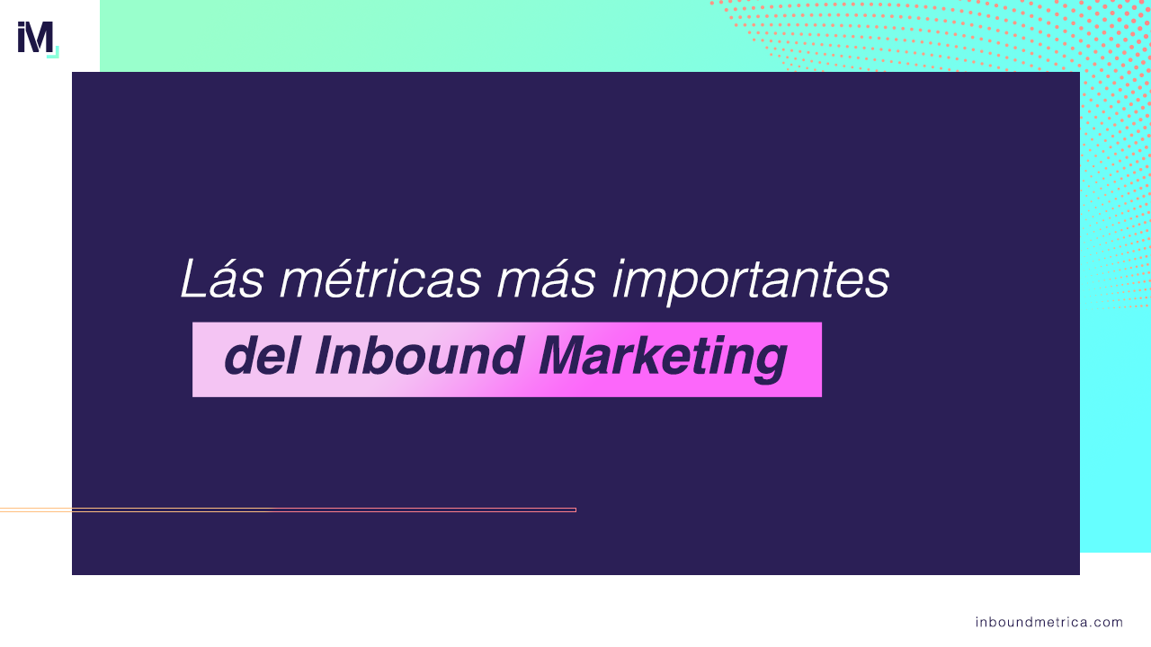 metricas-inbound-marketing